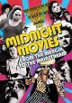 Midnight movies from the margin to the mainstream