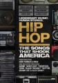 Hip hop : the songs that shook America