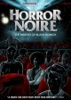 Horror noire : a history of Black horror