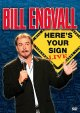 Bill Engvall here's your sign live
