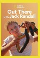 Out there with Jack Randall.