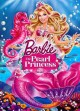 Barbie. The Pearl Princess