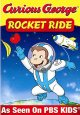 Curious George. Rocket ride