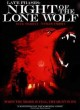 Late phases : night of the lone wolf