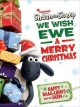 Shaun the sheep. We wish ewe a merry Christmas