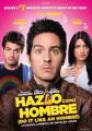 Hazlo como hombre : (do it like an hombre)