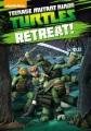 Teenage mutant ninja turtles. Retreat!