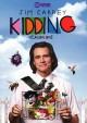 Kidding. Season one