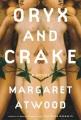 Oryx and Crake : a novel
