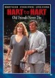 Hart to Hart Old friends never die