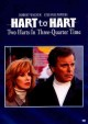 Hart to Hart. Two Harts in three-quarter time