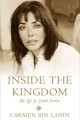 Inside the kingdom : my life in Saudi Arabia