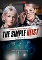 The simple heist. Series 2