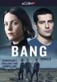 Bang. Series 2.