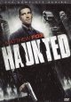Haunted. The complete series