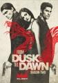 From dusk till dawn. Season two