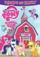My little pony, friendship is magic. Friends and family.