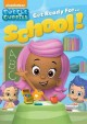 Bubble Guppies. Get ready for school!