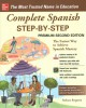 Complete Spanish step-by-step : the fastes way to achieve Spanish mastery