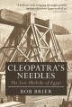 Cleopatra's needles : the lost obelisks of Egypt