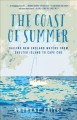 The coast of summer : sailing New England waters from Shelter Island to Cape Cod