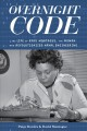 Overnight code : the life of Raye Montague, the woman who revolutionized naval engineering