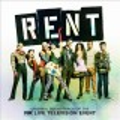 Rent : original soundtrack of the Fox live television event.