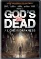God's not dead : a light in darkness
