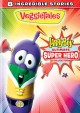 VeggieTales. LarryBoy, ultimate super hero collection