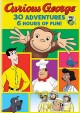 Curious George : 30-adventure collection.