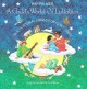 Child's World of Lullabies, A - Multicultural Songs for Quiet Time