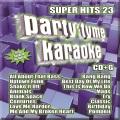Party tyme karaoke. Super hits, 23.