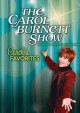 The Carol Burnett show Carol's favorites