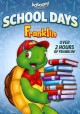 Franklin. School days with Franklin