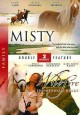 Misty ; Wildfire, the Arabian heart.