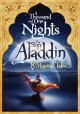 Thousand and one nights: The story of Aladdin