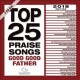 Top 25 praise songs. Good good Father.