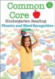 Common core kindergarten phonics and word recognition.