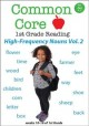 Common core 1st grade high-frequency nouns. Volume 2.