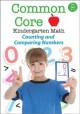 Common core kindergarten math. Counting and comparing numbers.