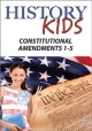 History kids. Constitutional amendments 1-5.