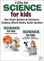 Our solar system & universe, galaxy, black holes, solar system