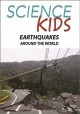 Science kids. Earthquakes around the world.