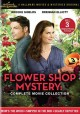 Flower shop mystery : complete movie collection
