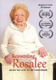 Reinventing Rosalee : never too late to live your dream