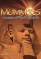 Mummies : secrets of the Pharaohs