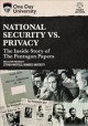 National security vs. privacy : the inside story of the Pentagon papers.