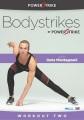 Bodystrikes. Workout two