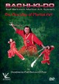 Bachi-ki-do : the new way of martial art.