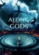 Along with the Gods : The two worlds = Sin kwa hamkke